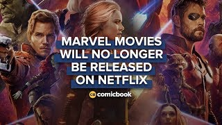 Marvel Movies Will No Longer Be Released on Netflix