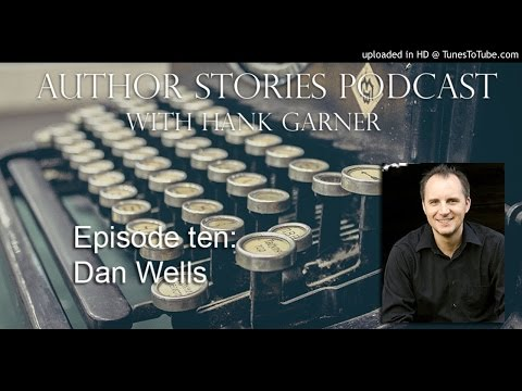 Author Stories Podcast Episode 10 | Dan Wells Interview