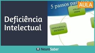 Deficiência Intelectual: 5 Sinais Diagnósticos