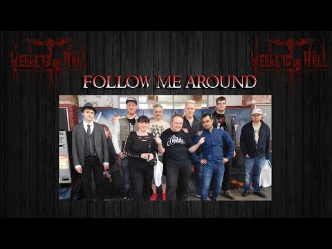 Weekend of Hell 08.04.2017 I Follow me Around mit Special Guest