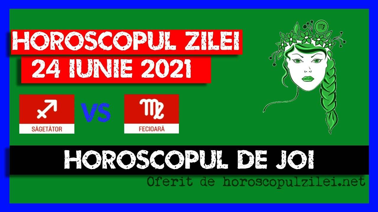 Horoscopul Zilei - 24 Iunie 2021 / Horoscopul de Joi