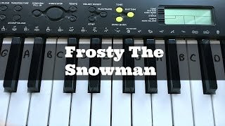 Frosty The Snowman | Easy Keyboard Tutorial With Notes (Right Hand)