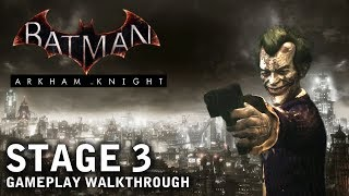 Batman - Arkham Knight - Stage 3: A Madman