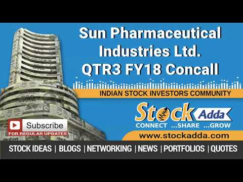 Sun Pharmaceutical Industries Ltd Investors Conference Call Q3FY18