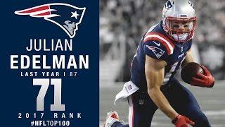 #71: Julian Edelman (WR, Patriots) | Top 100 Players of 2017 | NFL