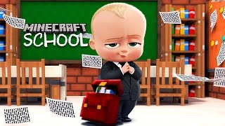 Minecraft School - BOSS BABY TAKES OVER THE SCHOOL!