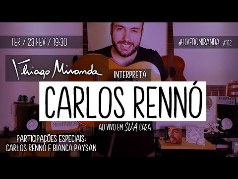 Thiago Miranda interpreta CARLOS RENNÓ #LiveDoMiranda #112 #FiqueEmCasa e #CanteComigo