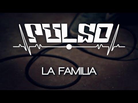 Pulso - La Familia