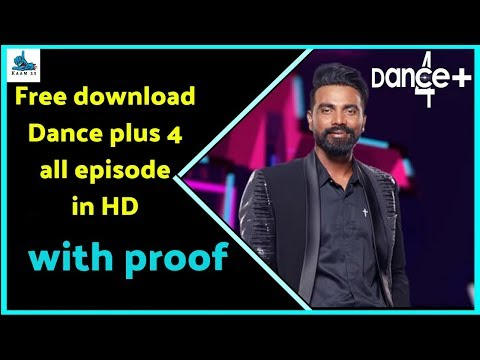 How to download Dance plus 4 all episodes in HD - with proof