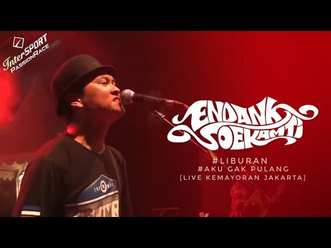 Endank Soekamti (Liburan-Aku gak pulang) Live Kemayoran Jakarta