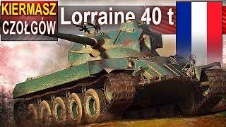 WARTO? Kiermasz czołgowy - Lorraine 40 t - World of Tanks