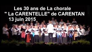 """""""La CARENTELLE"""" chorale de CARENTAN (50) a fêté ses 30ans"""