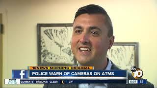 Authorities warn ATM users of hidden cameras