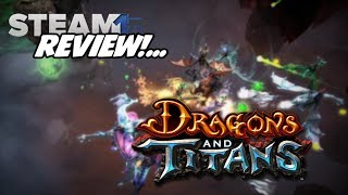 Dragons and Titans Review - Steam