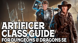 Artificer Class Guide for Dungeons & Dragons 5e