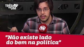 """Joel Pinheiro: """"Não existe lado do bem na política"""""""