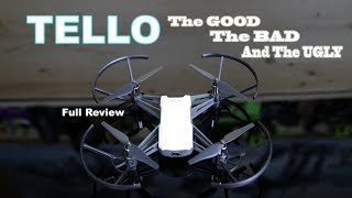 RYZE DJI TELLO - The GOOD The BAD & The UGLY - DRONE REVIEW