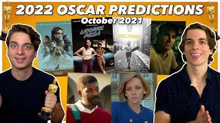 2022 Oscar Predictions!! | October 2021