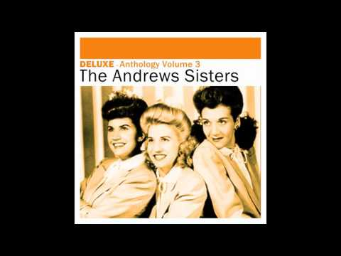 The Andrews Sisters - Last Night On The Back Porch