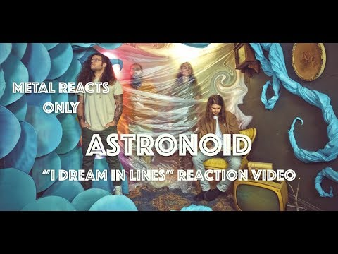 "ASTRONOID ""I Dream in Lines"" Reaction Video 