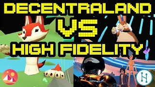 Decentraland VS High Fidelity | A Side by Side Comparison