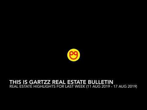 gartzz-real-estate-bulletin-weekly-(11-aug-2019---17-aug-2019)