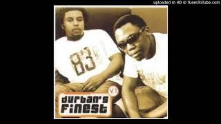 Durbans Finest stimela sam saseZola vo1 -3 2005.mp3
