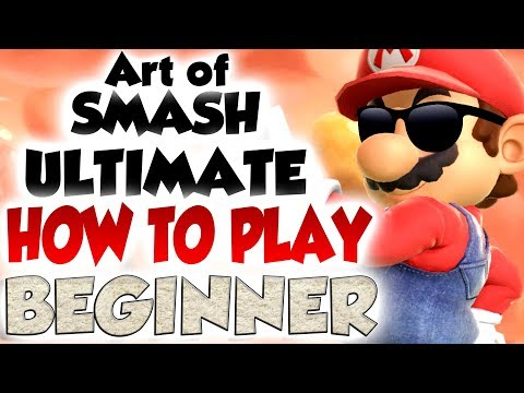 Art of Smash Ultimate: Beginner - Part 1
