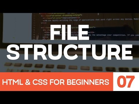 HTML & CSS For Beginners Part 7: File Structure