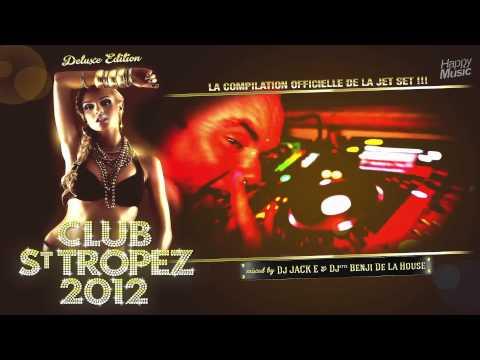 CLUB ST TROPEZ 2012