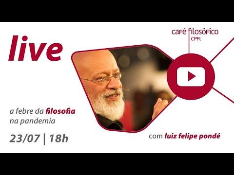 Live #ficaemcasa A febre da filosofia na pandemia - Luiz Felipe Pondé