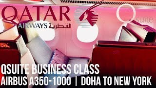 QATAR AIRWAYS QSUITE BUSINESS CLASS AIRBUS A350-1000 | DOHA TO NEW YORK