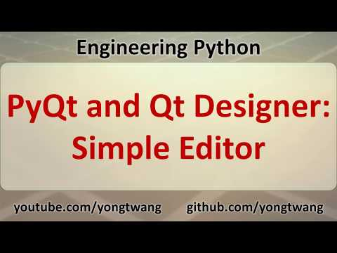 Python Tutorial 17F: PyQt and Qt Designer - Simple Editor - YouTube