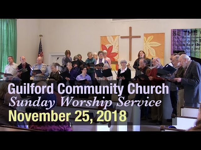 Guilford Church Service - 11/25/18