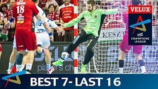 Best 7 | Last 16 - Leg 2 | VELUX EHF Champions League