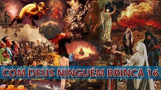 Gambar cover COM DEUS NINGUÉM BRINCA 16