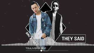 THEY SAID / BINZ x TOULIVER ( 8D version )