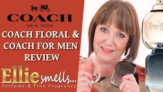 Coach Floral and Coach for Men Review