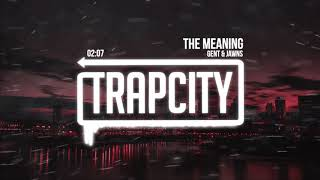 Gent & Jawns - The Meaning