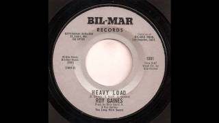 Roy Gaines - Heavy Load