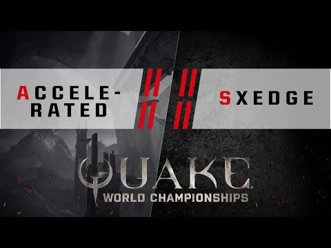 Quake - Accelerated vs. SXEdge [4v4] - Quake World Championships - Ro32 NA Qualifier #1
