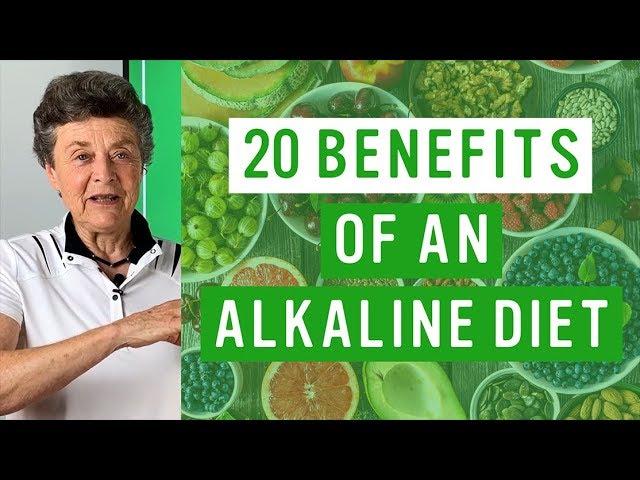 Top 20 Benefits Of Our Alkaline Diet Youtube