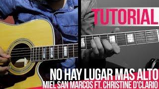 TUTORIAL | No hay lugar mas alto - Miel San Marcos Ft. Christine D