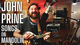 """John Prine Medley & old favorites on mandolin from Ep. 126 of """"Live from Shallow Chateau"""" - 6/30/21"""