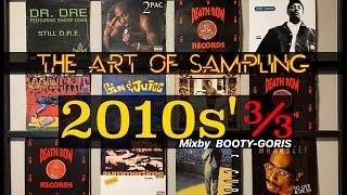 Sampling Mix 3/3   2010s   HIPHOP   FUNK&SOUL   BootyGoris