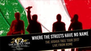 U2 plays WHERE THE STREETS HAVE NO NAME in ROME 2017 (MULTICAM - HD/IEM audio)