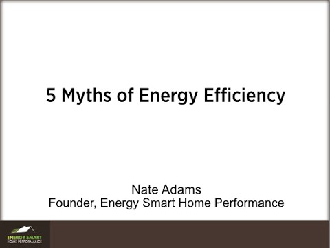 5 Myths of Energy Efficiency