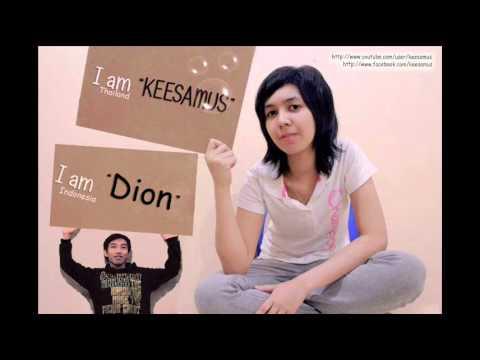 Keesamus(Thailand) feat dion(Indonesia) separuh akuNOAH