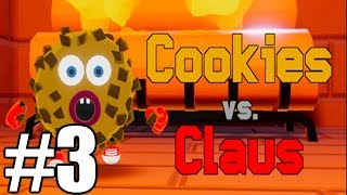 """The FGN Crew Plays: Cookies vs Claus #3 """"Gingerbread Army"""""""