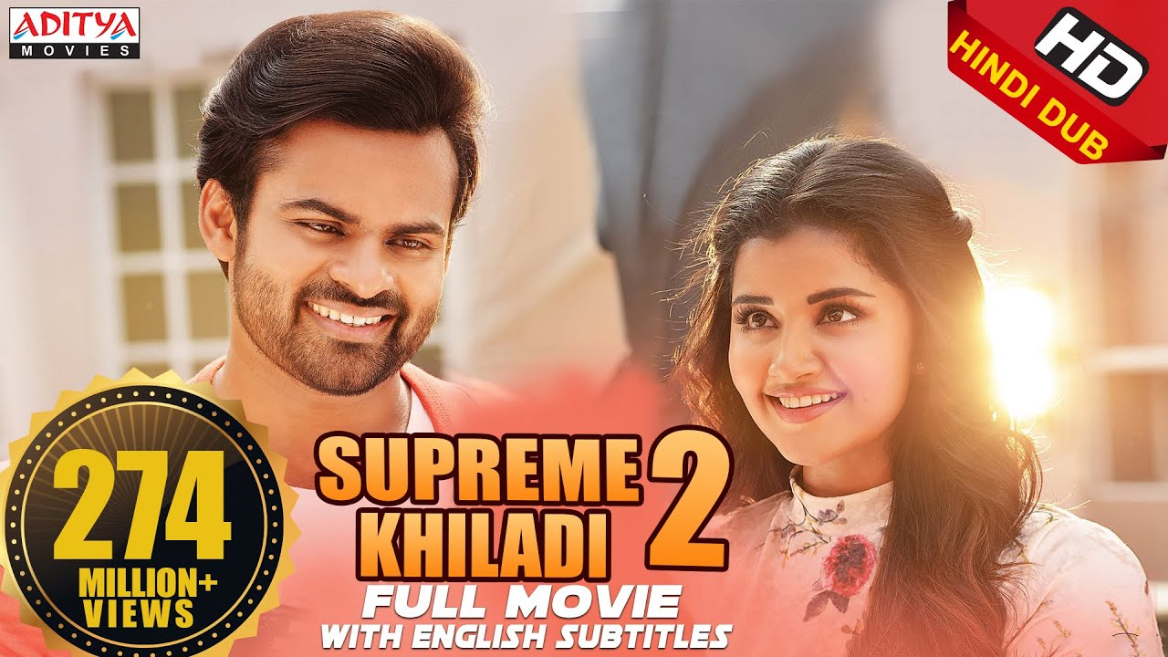 Supreme Khiladi-2 New Released Full Hindi Dubbed Movie || Sai Dharam Tej  , Anupama Parameswaran